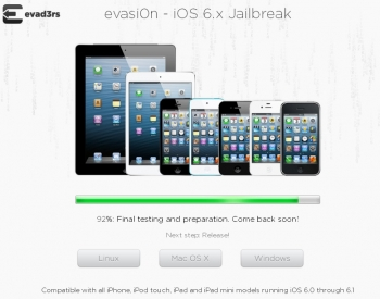 iOS 6 - 6.1 Untethered Jailbreak (Evasi0n) is 92% Completed, it will be release later today or tomorrow